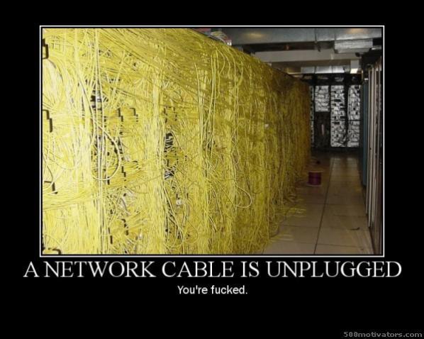 Navn:      68-a-network-cable-is-unplugged-youre-fucked.jpg Visninger: 756 Størrelse: 44.1 Kb