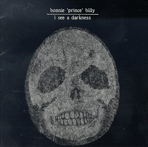 Bonnie-Prince-Billy-I-See-a-Darkness.jpg