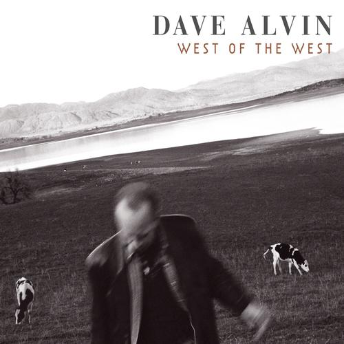 Dave Alvin-west of the west.jpg