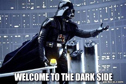 frabz-Welcome-to-the-dark-side-901509.jpg