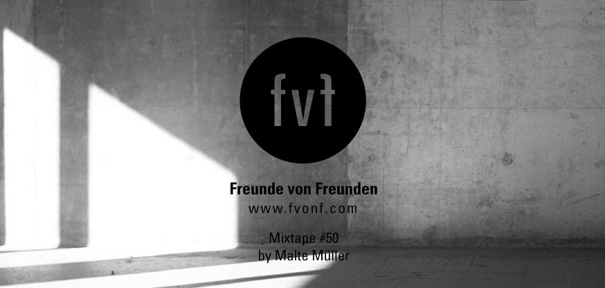 Navn:      Freunde-von-Freunden-Mixtape-Malte-Mueller-landscape.jpg Visninger: 159 Størrelse: 126.3 Kb