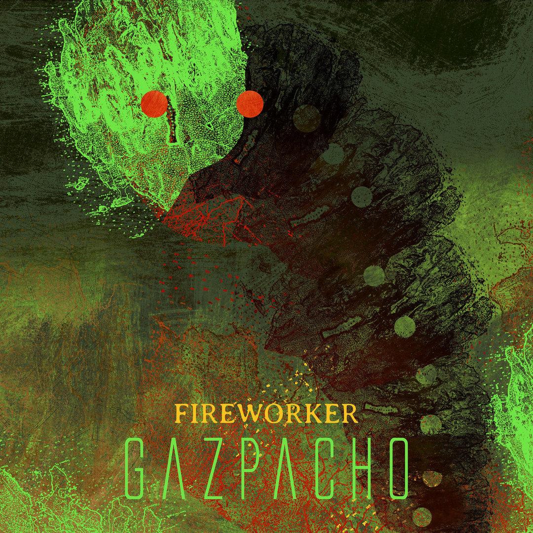 Gazpacho_fireworker.jpg