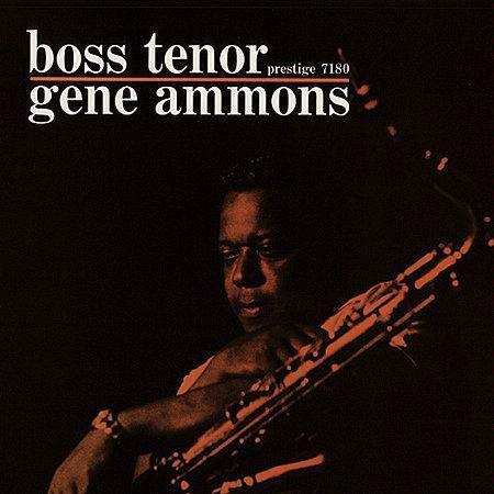 Navn:      Gene Ammons - Boss Tenor.jpg Visninger: 323 Størrelse: 30.6 Kb