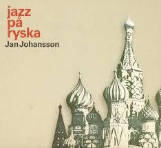 Jan Johansson - jazz på ryska.png