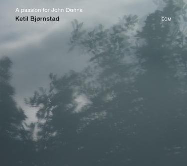 Navn:      ketil-bjornstad-a-passion-for-john-donne_2_2014-10-18-17-12-34.jpg Visninger: 731 Størrelse: 23.9 Kb