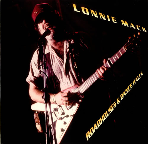 Lonnie Mack - Roadhouses & Dancehalls