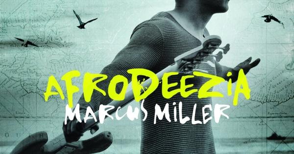 Navn:      Marcus-Miller-Afrodeezia-600x315.jpg Visninger: 100 Størrelse: 180.0 Kb