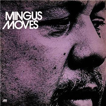 mingus moves.jpg