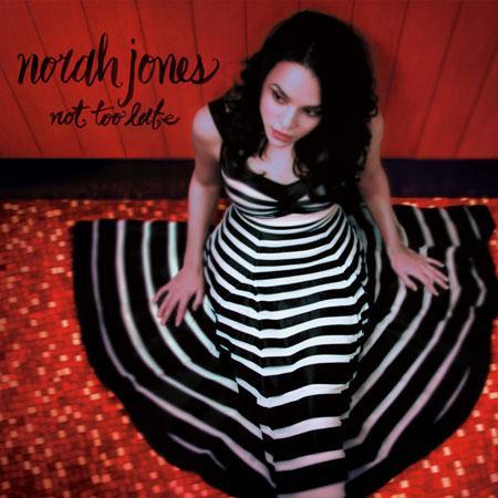 Nora Jones-Not too late.jpg
