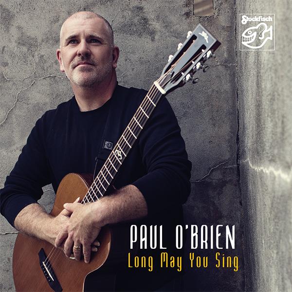 Navn:      Paul O Brian_Long may you sing.jpg Visninger: 465 Størrelse: 341.7 Kb
