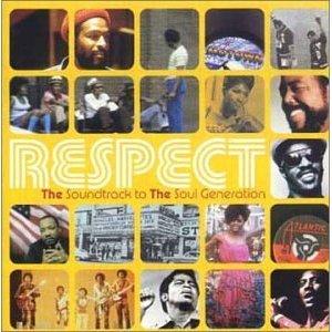 Navn:      Respect; The Soundtrack to the Soul Generation.jpg Visninger: 489 Størrelse: 30.5 Kb