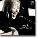 Navn:      Sara K. - Water Falls  CD.jpg Visninger: 448 Størrelse: 7.8 Kb