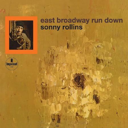sonny-rollins-east-broadway-run-down.jpg