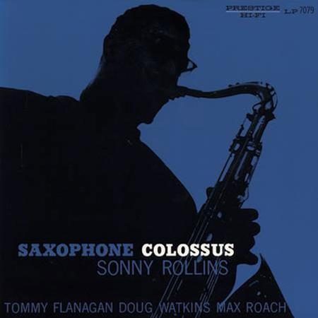 Navn:      Sonny Rollins - Saxophone Collosus.jpg Visninger: 376 Størrelse: 15.8 Kb
