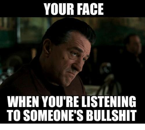 Navn:      when-youre-listening-to-someones-bullshit-5299157.png Visninger: 572 Størrelse: 88.2 Kb