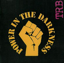220px-TRB_-_Power_in_the_Darkness_Front_Cover.jpg