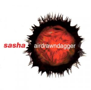 00-sasha-airdrawndagger-cd-2002-lossless.jpg