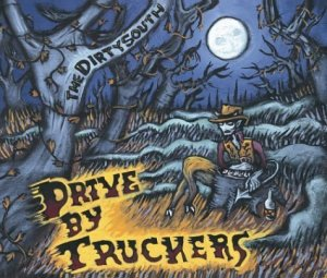 DriveBy_Truckers_The_Dirty_South-B0002E5OIW.jpg