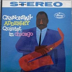 Adderley_ Cannonball Quintet _In Chicago_.jpg